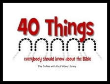 40 Things Everybody Should Know about the Bible